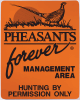 Pheasants Forever Habitat Signs - Permission Only Sign